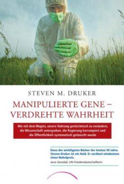 cover-Manipulierte-Gene-verdrehte-Wahrheit-Steven-Drucker-Kamphausen