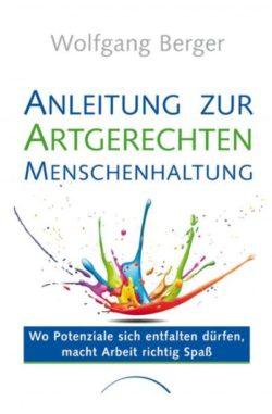 cover-Anleitung-zur-artgerechten-Menschenhaltung-Wolfgang-Berger-Kamphausen
