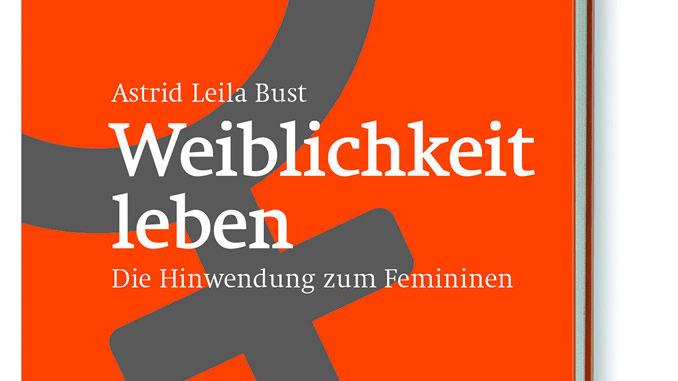 Cover-Astrid-Leila-Bust-Weiblichkeit-leben