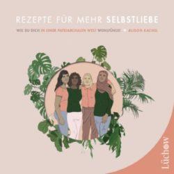 cover Rezepte fuer mehr Selbstliebe Alison Rachel Kamphausen
