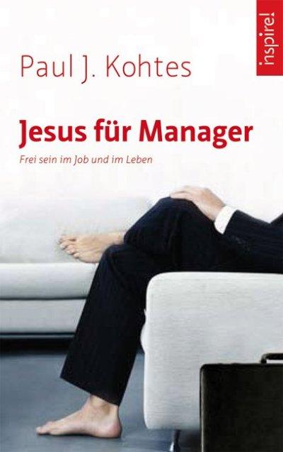 cover Jesus fuer manager Paul Kohtes Kamphausen