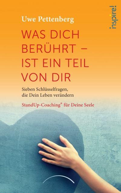 cover-was-dich-beruehrt-ist-ein-Teil-von-dir-Uwe-Pettenberg-Kamphausen