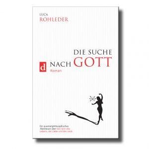 cover-Die-Suche-nach-Gott-Luca-Rohleder