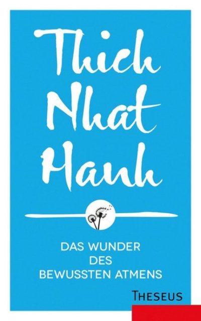 cover-Das-Wunder-des-bewussten-Atmens-Thich-Nhat-Hanh-Kamphausen