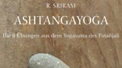 Ashtangayoga - Die 8 Übungen aus dem Yogasutra des Patañjali