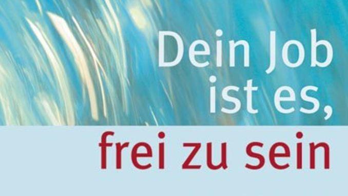 cover-dein-job-ist-es-frei-zu-sein-Paul-J-Kothes-kamphausen