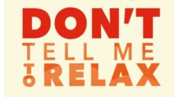 cover-dont-tell-me-to-relax-Ralph-De-La-Rosa-kamphausen