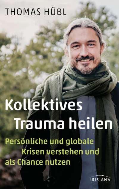 cover-kollektives-trauma-heilen-thomas-huebl-randomhouse