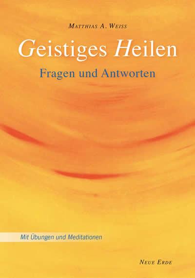 M-Weiss-Cover-Geistiges-Heilen