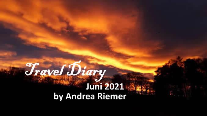 Andrea Riemer Travel Diary Juni 2021