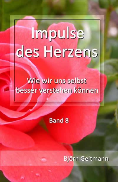 bjoern-geitmann-Band-8-Impulse-des-Herzens Fremdes macht Angst