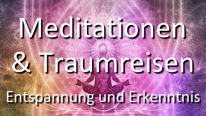 Meditationen & Traumreisen Entspannung und Erkenntnis  spirituell leben