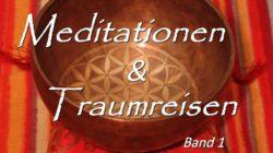 Björn Geitmann Meditationen & Traumreisen Band 1