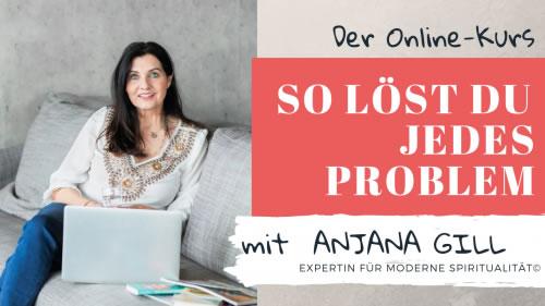 Gill-Anjana-kurs-jedes-problem